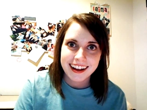 """The Overly Attached Girlfriend"", aka Laina Morris"
